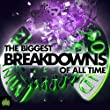 The Biggest Breakdowns Of All Time (Continuous Mix 2)