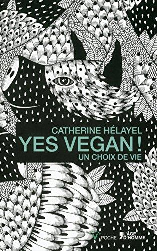 yes vegan ! un choix de vie