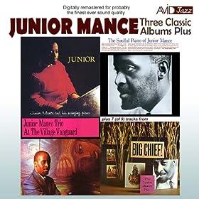 Three Classic Albums Plus (Junior / The Soulful Piano of Junior Mance / At the Village Vanguard) [Remastered]