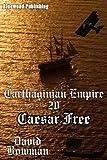 Carthaginian Empire 20 - Caesar Free!