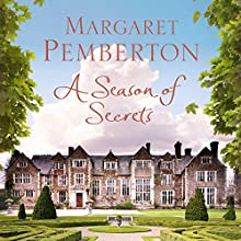 A Season of Secrets Audiobook by Margaret Pemberton Narrated by Kristin Atherton