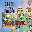 Death and the Maiden Audiobook by Gladys Mitchell Narrated by Patience Tomlinson