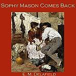 Sophy Mason Comes Back | E. M. Delafield