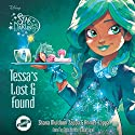 Tessa's Lost and Found: The Star Darlings Series, Book 9 Audiobook by Shana Muldoon Zappa, Ahmet Zappa Narrated by Kyla Garcia