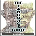 The Language Code: How to Stop Anxiety, Worry, Fear, Stress and Depression. | Philos Sopher
