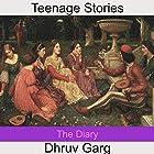 The Diary Hörbuch von Dhruv Garg Gesprochen von: John Hawkes