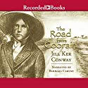 The Road from Coorain (       UNABRIDGED) by Jill Ker Conway Narrated by Barbara Caruso