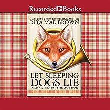 Let Sleeping Dogs Lie: 'Sister' Jane, Book 9 (       UNABRIDGED) by Rita Mae Brown Narrated by Rita Mae Brown