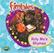 Roly Mo's Rhyme: A Fimbly Furry Book (Fimbles)