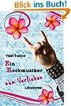 Ein Rockmusiker zum Verlieben (zum-Ve...