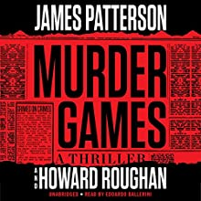 Murder Games Audiobook by James Patterson, Howard Roughan Narrated by Edoardo Ballerini