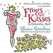 Frogs and Kisses | Shanna Swendson