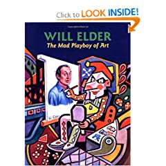 Will Elder: The Mad Playboy of Art h/c