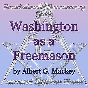 Washington as a Freemason Audiobook