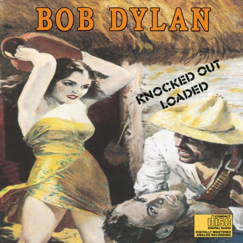 Bob Dylan - Knocked Out Loaded - Zortam Music