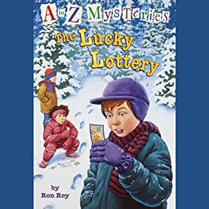 A to Z Mysteries: The Lucky Lottery | [Ron Roy]
