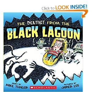 The Dentist From The Black Lagoon (Turtleback School & Library Binding Edition) (From the Black Lagoon (Prebound))