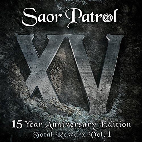 Saor Patrol-XV-15 Year Anniversary Edition-Total Reworx Vol 1-CD-FLAC-2015-mwndX Download
