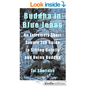 buddha in blue jeans an extremely short zen guide to
