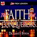Faith That Conquers: Two-Part Series  by Juanita Bynum
