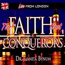 Faith That Conquers: Two-Part Series Discours Auteur(s) : Juanita Bynum