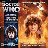Nicholas Briggs Destroy the Infinite (Doctor Who: The Fourth Doctor Adventures)
