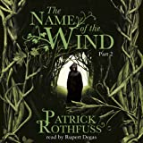 The Name of the Wind (Part Two)