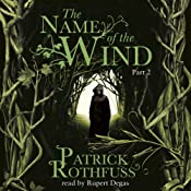 The Name of the Wind (Part Two) | Patrick Rothfuss