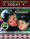 Potawatomi (North American Indians Today)