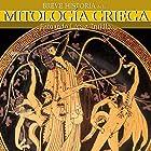 Breve historia de la mitología griega (       UNABRIDGED) by Fernando López Trujillo Narrated by Maria del Carmen Siccardi