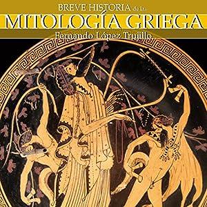 Breve historia de la mitología griega Audiobook