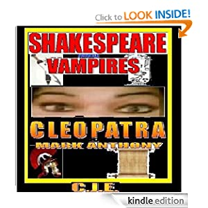 Free-Shakespeare & Vampires: Mark Anthony and Cleopatra (Shakespeare Paranormal Romance Sex Annals)