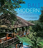 img - for Bali Modern: The Art of Tropical Living book / textbook / text book