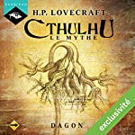 Dagon (Cthulhu - Le mythe) | Howard Phillips Lovecraft