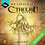 Dagon (Cthulhu - Le mythe 11) | Howard Phillips Lovecraft