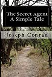 img - for The Secret Agent A Simple Tale book / textbook / text book