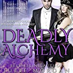Deadly Alchemy | Julie Morgan
