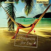 Honeymoon for One | [Beth Orsoff]