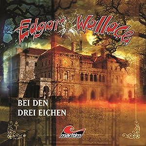 Bei den drei Eichen (Edgar Wallace 14) Hörspiel
