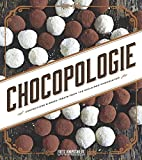 img - for Chocopologie: Confections & Baked Treats from the Acclaimed Chocolatier book / textbook / text book