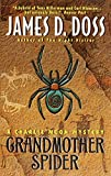 Grandmother Spider: A Charlie Moon Mystery (Charlie Moon Series)