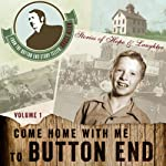Come Home with me to Button End, Volume 1 | Bruce Allen