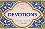 Devotions: Wisdom from the Cradle of...