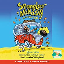 Spangles McNasty and the Fish of Gold Audiobook by Steve Webb Narrated by Alex Wingfield