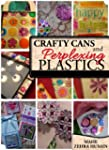 Crafty Cans and Perplexing Plastic -...