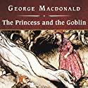 The Princess and the Goblin Audiobook by George MacDonald Narrated by Ian Whitcomb