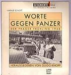 Worte gegen Panzer: Der Prager Fr�hli...