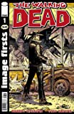 img - for Image Firsts: The Walking Dead #1 book / textbook / text book