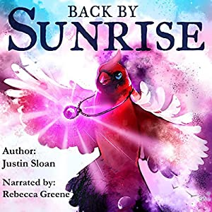 Back by Sunrise: A Magical Realism Story Audiobook