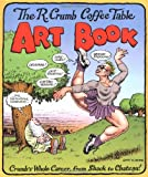 img - for The R. Crumb Coffee Table Art Book (Kitchen Sink Press Book for Back Bay Books) book / textbook / text book